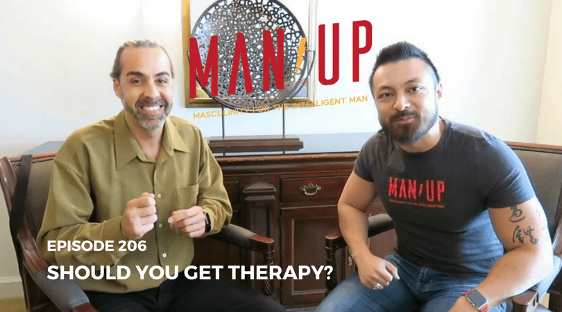 """The Man Up Show"" Ep.206 – ""Should You Get Therapy?"" With Gui Mansilla"