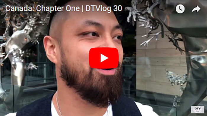 Canada: Chapter One | DTVlog 30