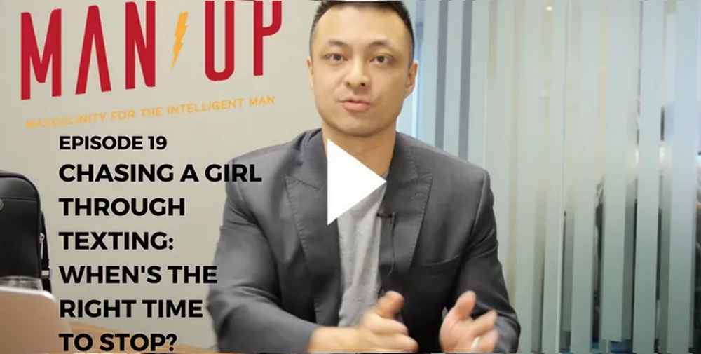 """The Man Up Show"" Ep.19 – Chasing A Girl Through Texting: When's The Right Time To Stop?"
