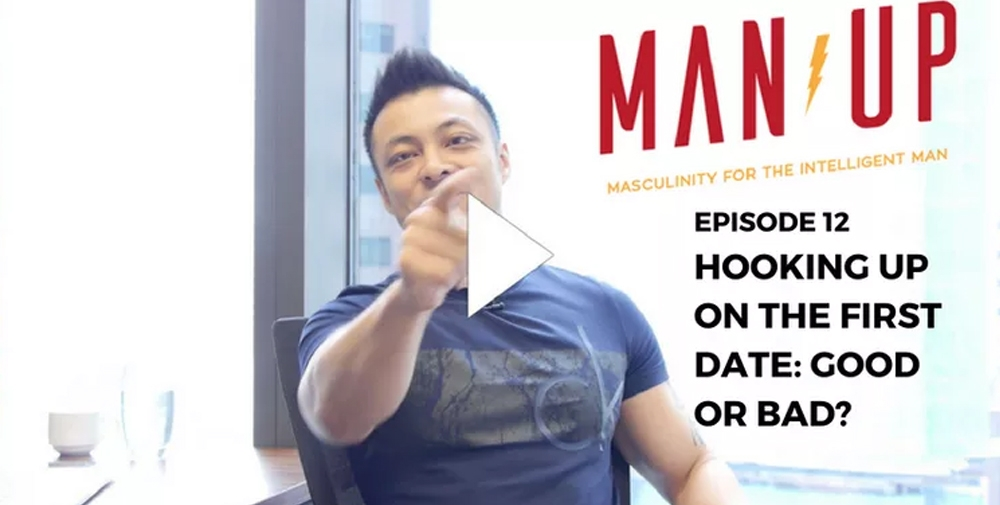 """""""The Man Up Show"""" Ep.12 – Hooking Up on the First Date: Good or Bad?"""