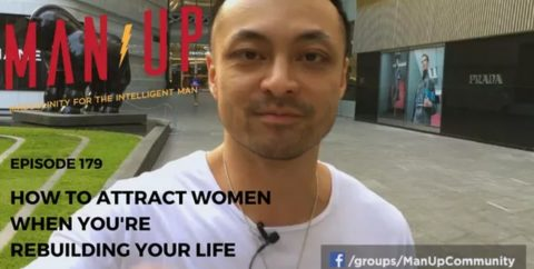 How To Attract Women When You're Rebuilding Your Life