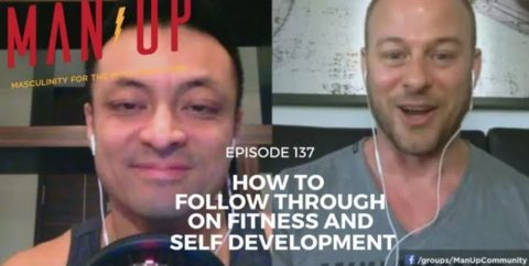 How To Follow Through On Fitness And Self Development – with Ted Ryce