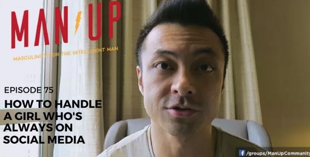 """""""The Man Up Show"""" Ep.75 – How To Handle A Girl Who's Always On Social Media"""