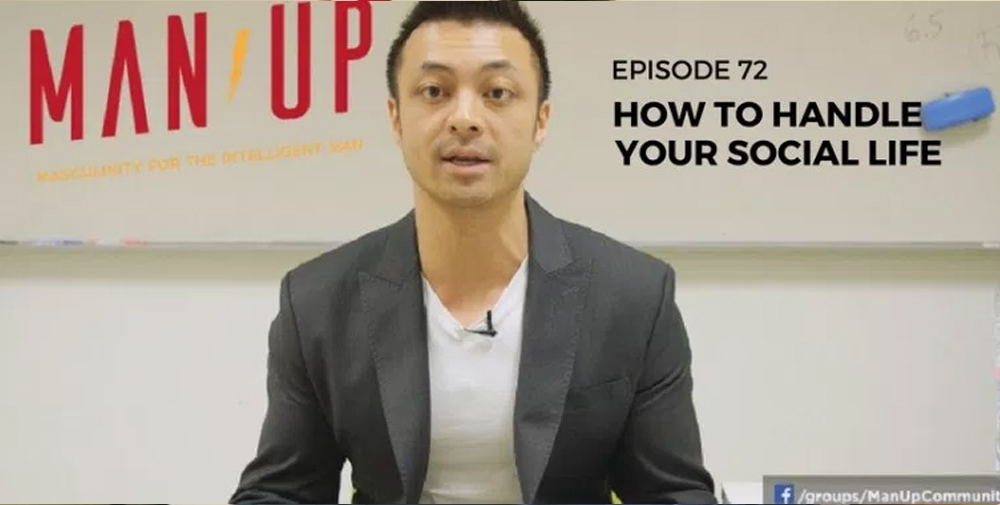 """The Man Up Show"" Ep.72 – How To Handle Your Social Life"