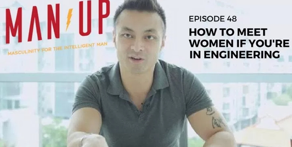"""The Man Up Show"" Ep.48 – How To Meet Women If You're In Engineering"