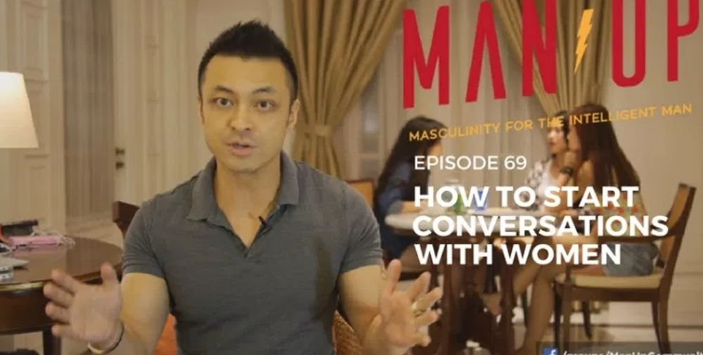 """The Man Up Show"" Ep.69 – How To Start Conversations With Women"