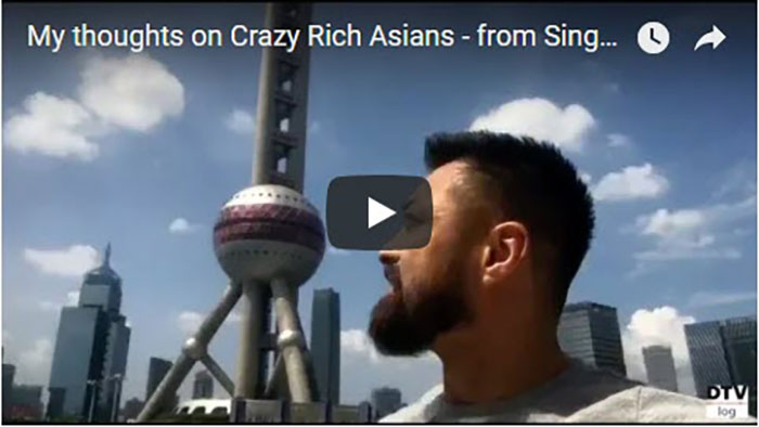 My thoughts on Crazy Rich Asians | DTVlog 28