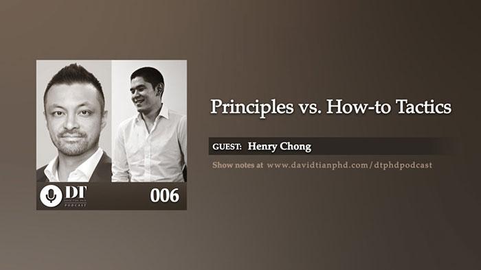 Principles vs. How-to Tactics | DTPHD Podcast 6