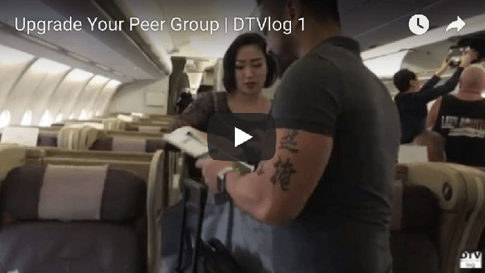 Upgrade Your Peer Group | DTVlog 1