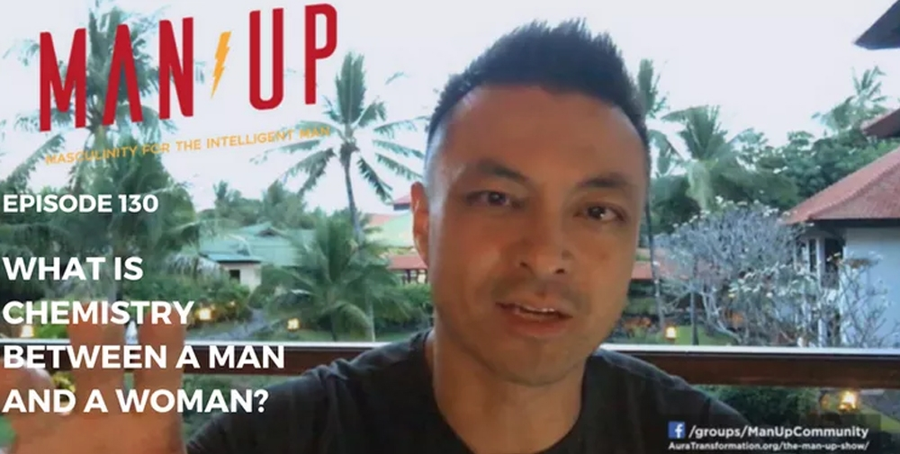 """The Man Up Show"" Ep.130 – What Is Chemistry Between A Man And A Woman?"