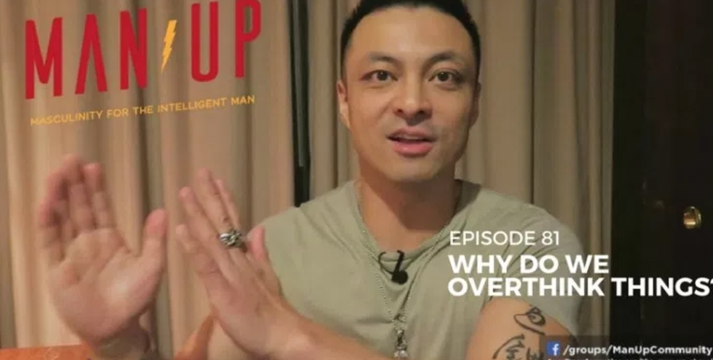 """""""The Man Up Show"""" Ep.81 – Why Do We Overthink Things"""