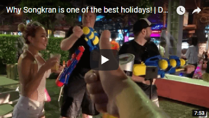 Why Songkran is one of the best holidays! | DTVlog 17