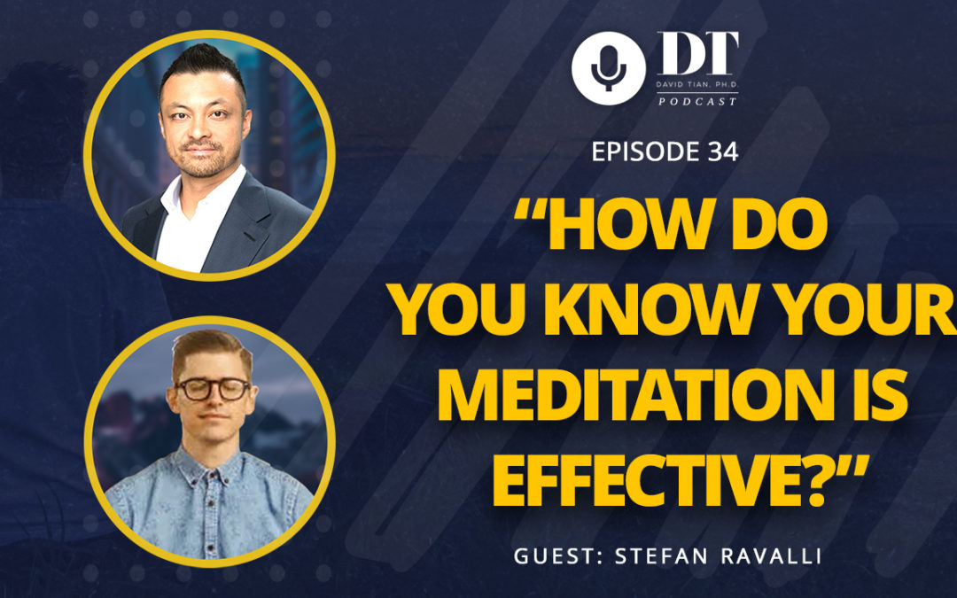 How to Know If Your Meditation Is Effective | DTPHD Podcast Episode 34
