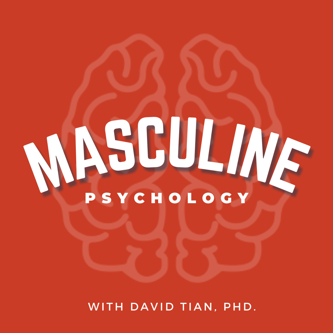 Masculine Psychology Podcast Preview Episode