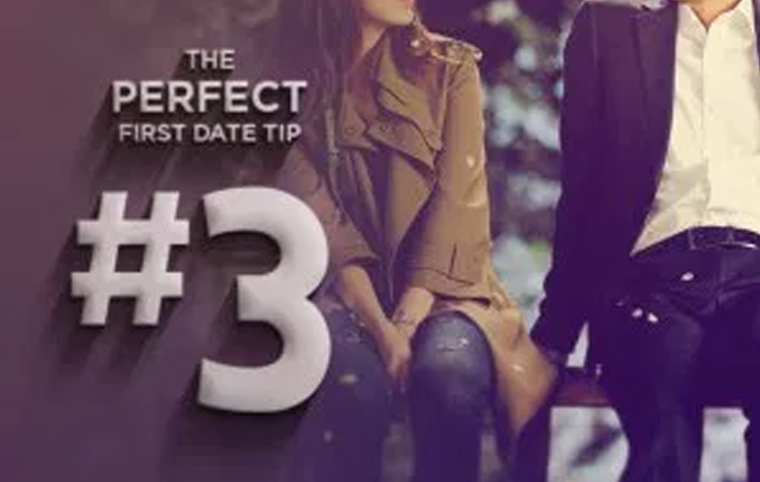 3 Key Tips to make your First Date Perfect
